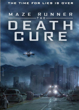 THE MAZE RUNNER : THE DEATH CURE